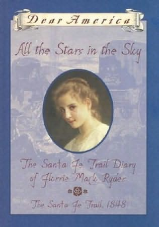 All the Stars in the Sky: The Santa Fe Trail