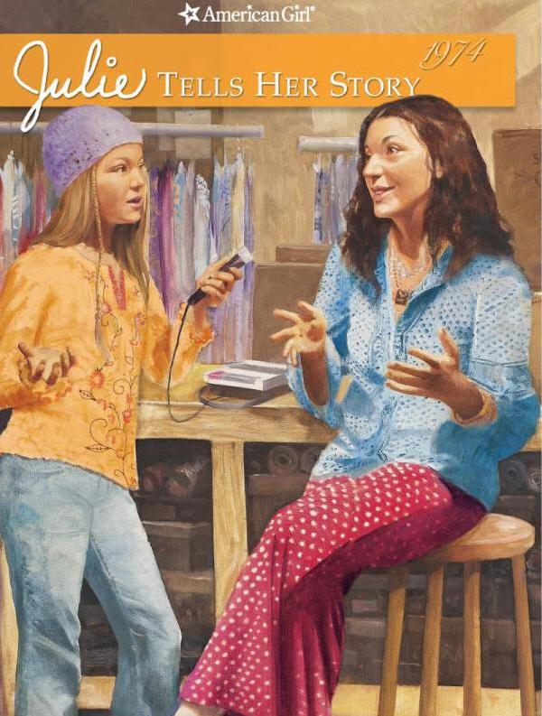 Julie Tells Her Story: An American Girl