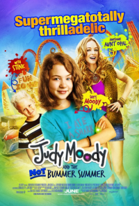 Judy Moody and the Not Bummer Summer In Theaters June 10, 2011